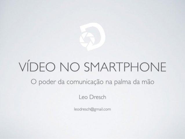 Video no smartphone