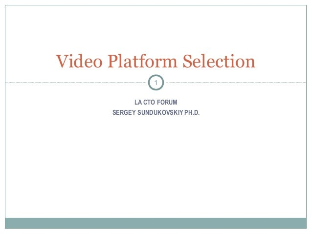 Video platform selection