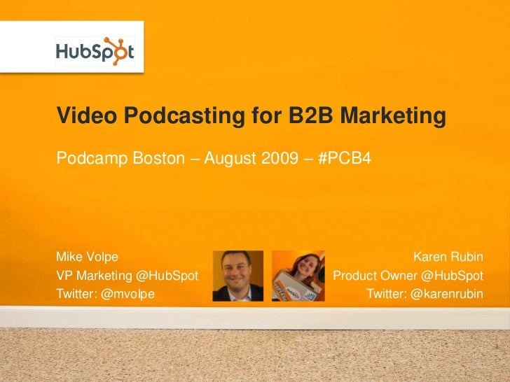 Video and Video Podcasting for B2B Marketing - #PCB4