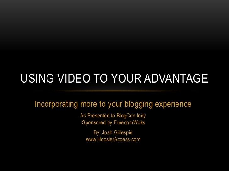 Video Presentation for BlogCon Indy