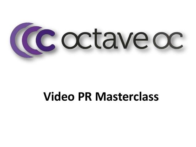 Video PR Masterclass