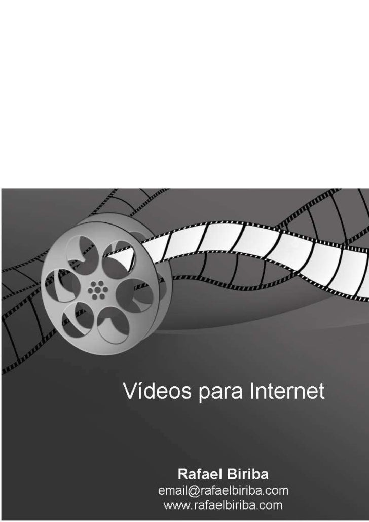 Palestra: Videos para Internet - Rafael Biriba
