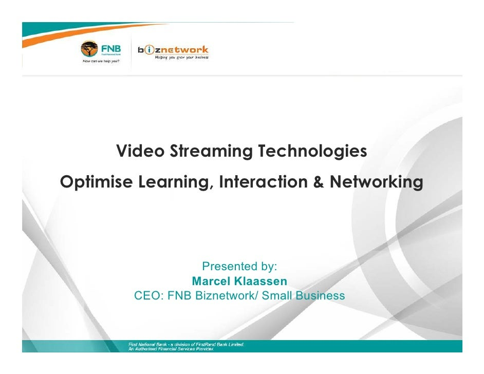 Video Streaming Technologies                      Optimise Learning, Interaction & Networking                             ...