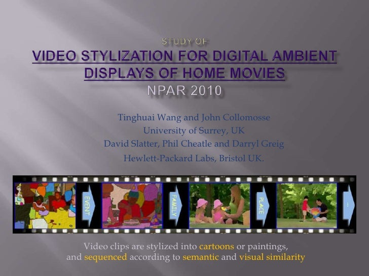 study Video stylization for digital ambient displays of home