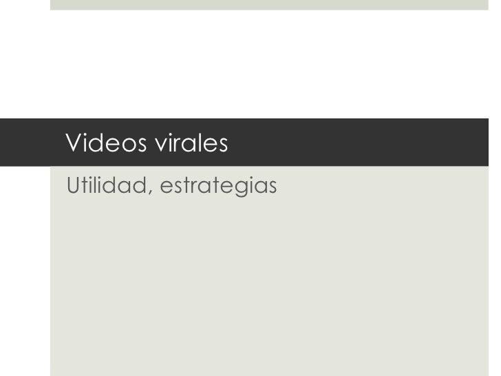 Videos virales: mucho más que casualidad
