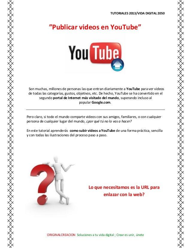 #Como subir Vídeos youtube