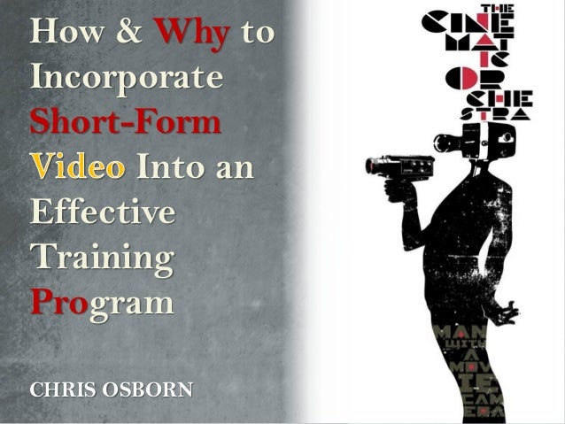 How & Why to Incorporate Short-Form Into an Effective Training Program CHRIS OSBORN