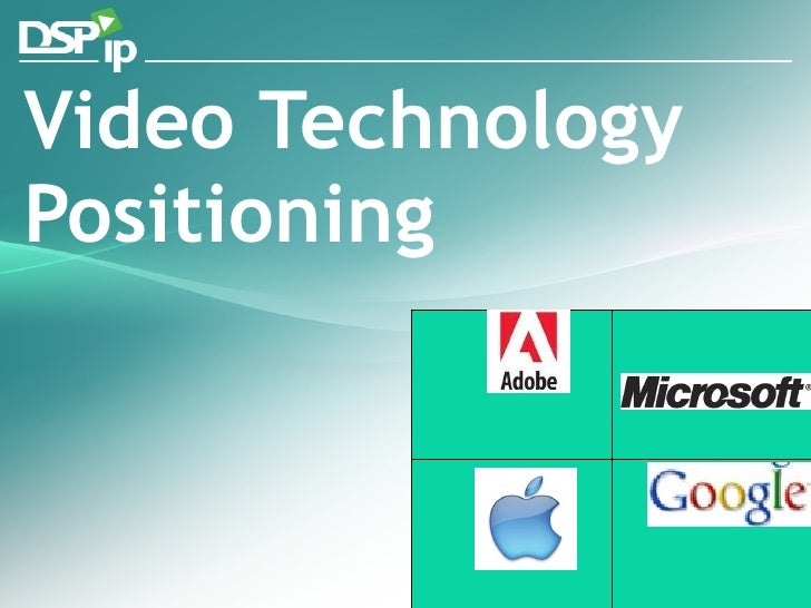 Video Technology Positioning