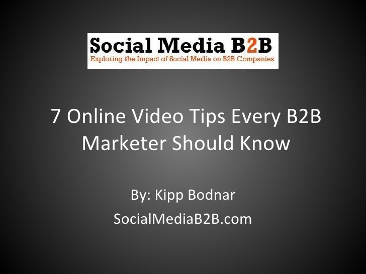 7 Online Video Tips Every B2B Marketer Should Know