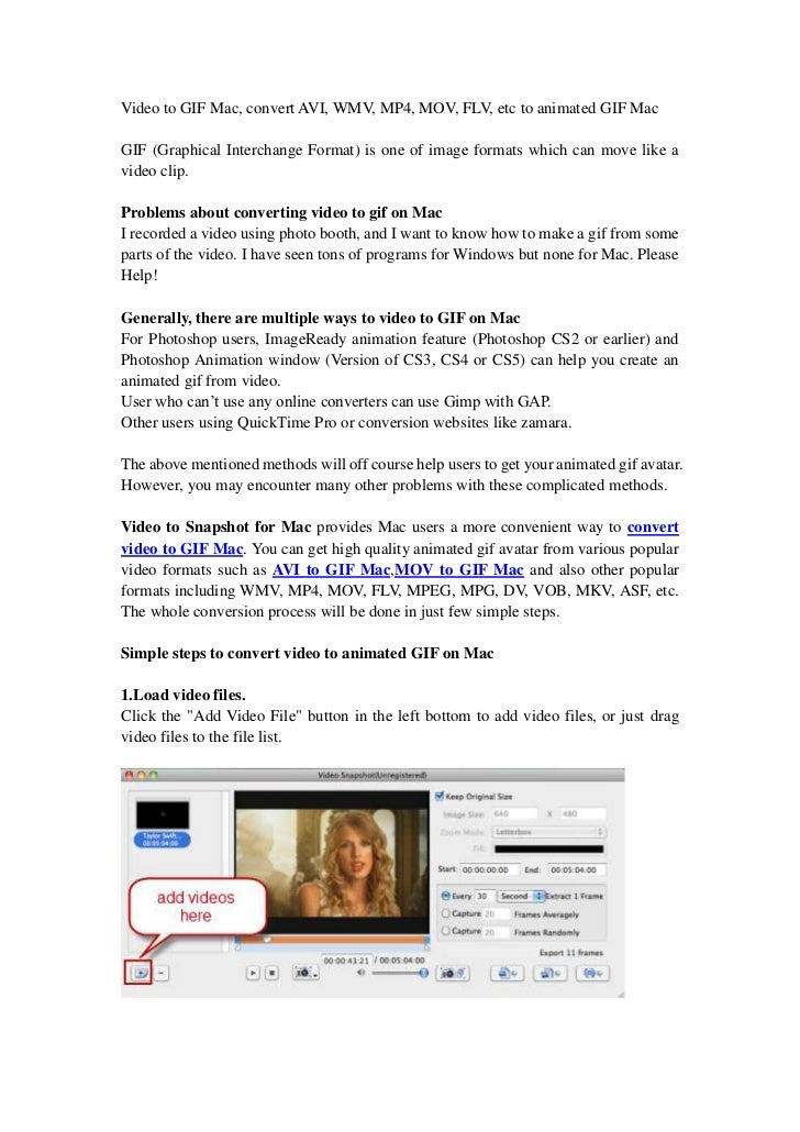 Video to GIF Mac, convert AVI, WMV, MP4, MOV, FLV, etc to animated GIF MacGIF (Graphical Interchange Format) is one of ima...
