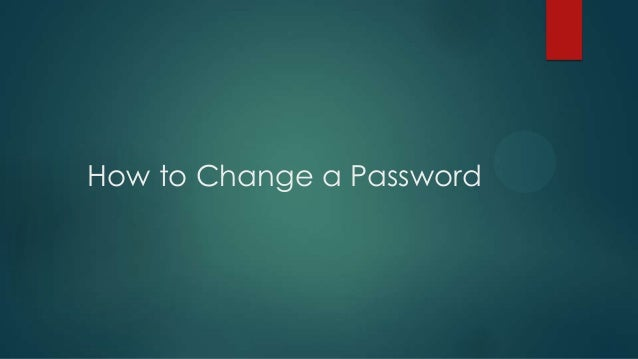How to Change a Password