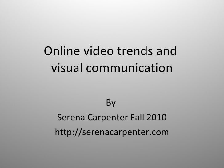 Video Trends and Visual Communication - Fall 2010