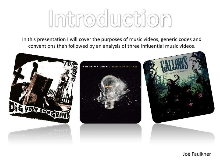 Introduction<br />In this presentation I will cover the purposes of music videos, generic codes and conventions then follo...