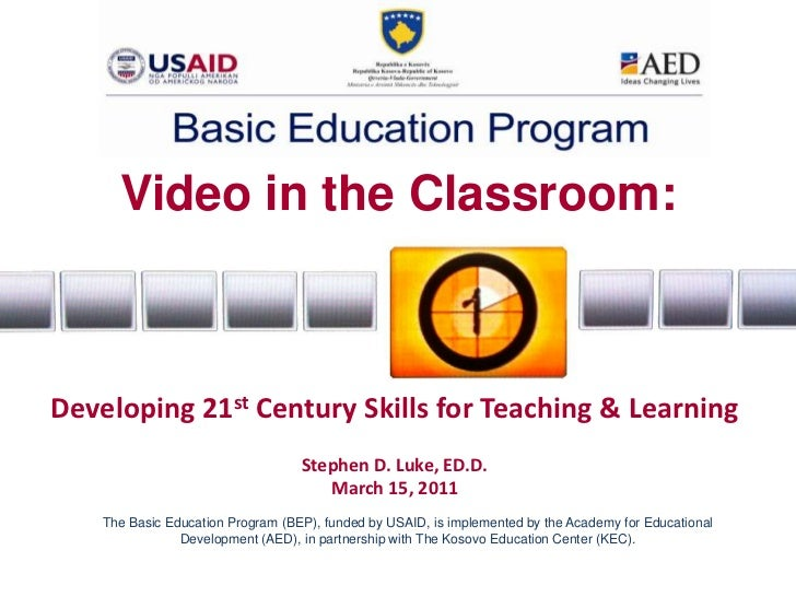 Video in the Classroom: Developing 21st Century Skills for Teaching & Learning