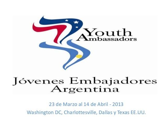Jóvenes Embajadores 2013