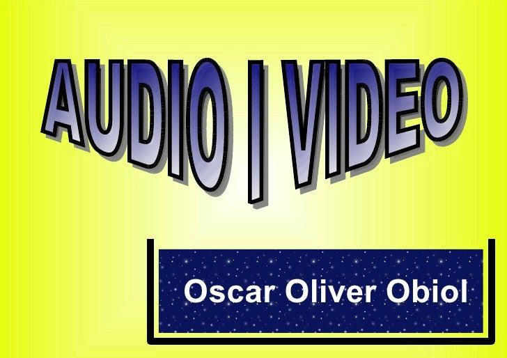 Video I Audio