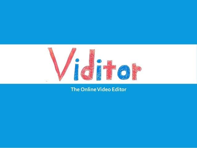 Viditor at WTF2013