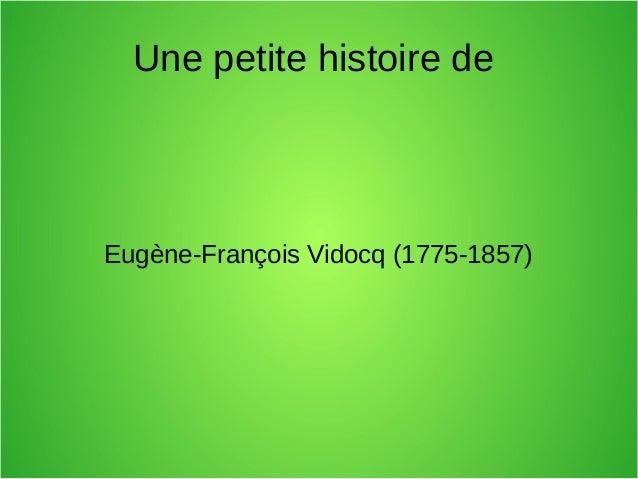 Une petite histoire de Eugène-François Vidocq (1775-1857)
