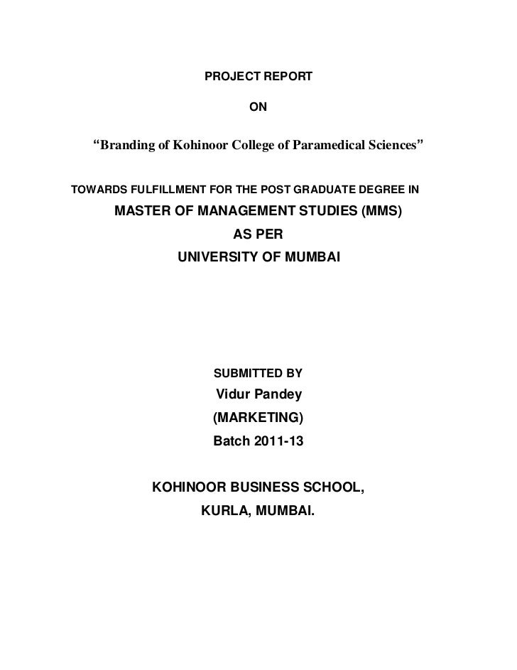 """PROJECT REPORT   ON    """"Branding of Kohinoor College of Paramedical Sciences"""""""