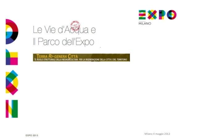 EXPO 2015  Milano 4 maggio 2012