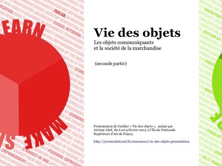 Vie des objets, Jérôme Abel (2)