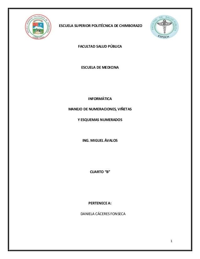 ESCUELA SUPERIOR POLITÉCNICA DE CHIMBORAZO  FACULTAD SALUD PÚBLICA  ESCUELA DE MEDICINA  INFORMÁTICA MANEJO DE NUMERACIONE...