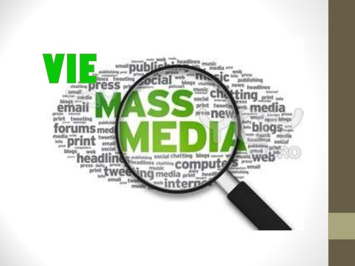 VIEs on Mass Media