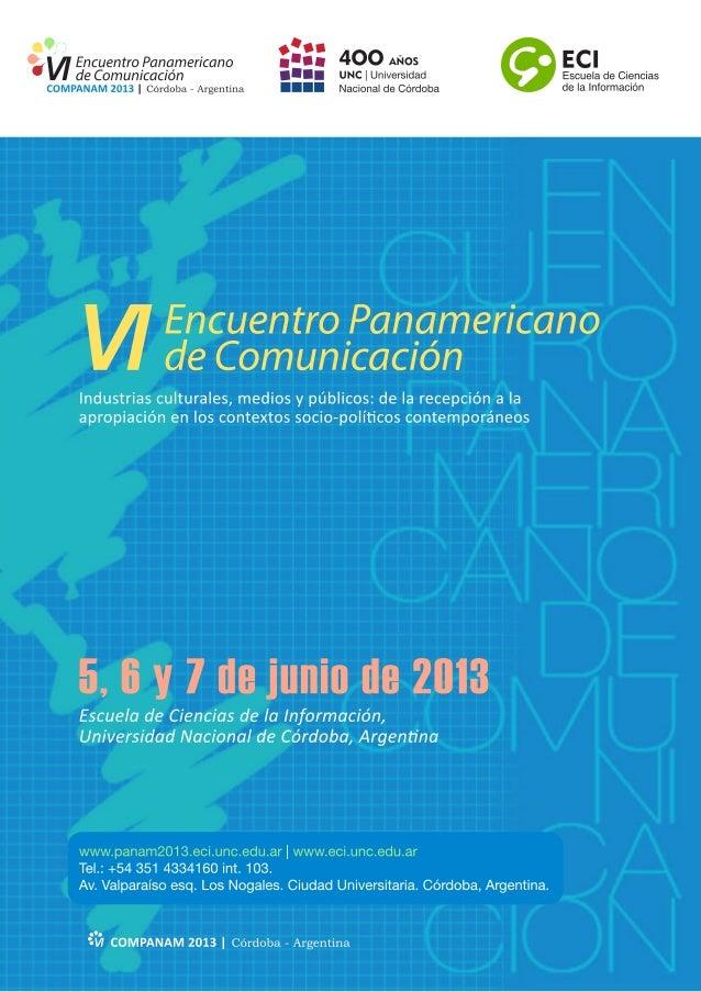 1 VI ENCUENTRO PANAMERICANO DE COMUNICACIÓN Industrias culturales, medios y públicos: de la recepción a la apropiación en ...