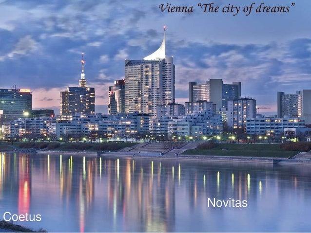 """Novitas Coetus Vienna """"The city of dreams"""""""