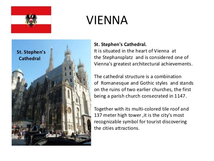 VIENNA                 St. Stephens Cathedral.St. Stephens    It is situated in the heart of Vienna at Cathedral       the...