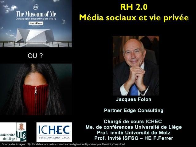 RH 2.0                                                                  Média sociaux et vie privée                      O...