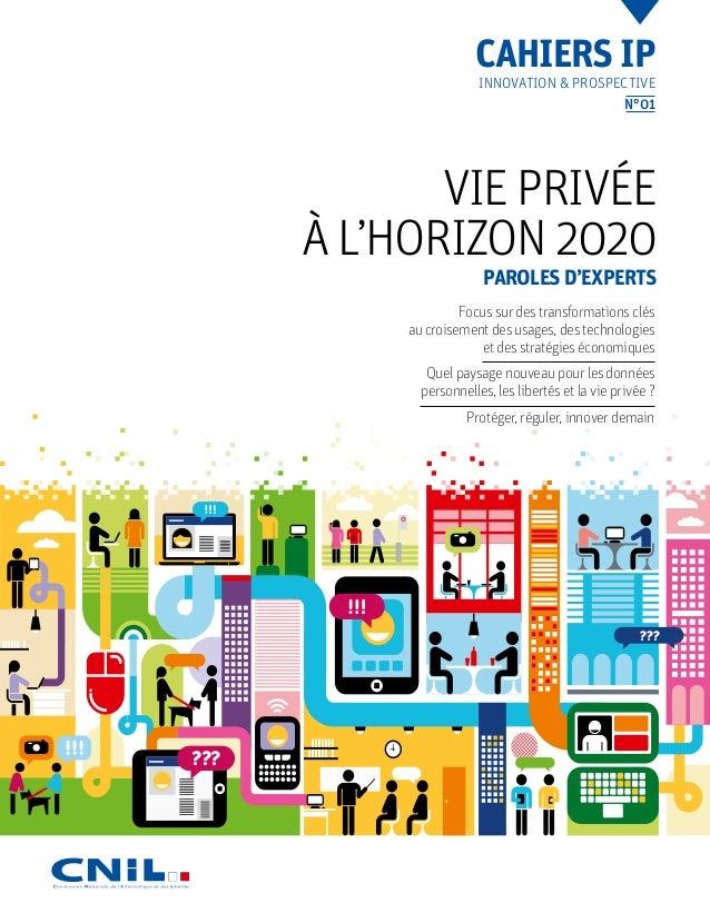 Cahiers IP                        Innovation & prospective                                            N°01             Vie...