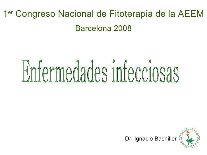 Ignacio  Bachiller RodríGuez. OTRAS INDICACIONES Infecciosas