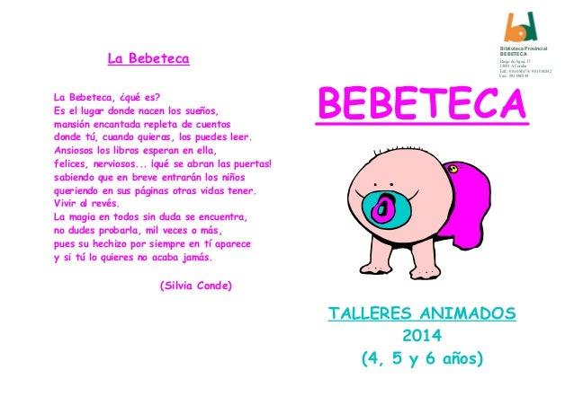 La Bebeteca La Bebeteca, ¿qué es? Es el lugar donde nacen los sueños, mansión encantada repleta de cuentos donde tú, cuand...