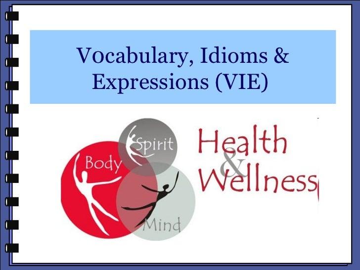 V0cabulary, Idioms & Expressions (VIE)