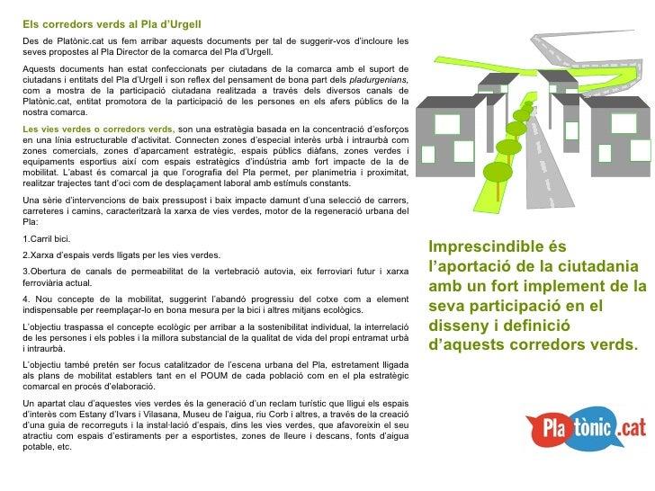 Els corredors verds al Pla d'Urgell Des de Platònic.cat us fem arribar aquests documents per tal de suggerir-vos d'inclour...