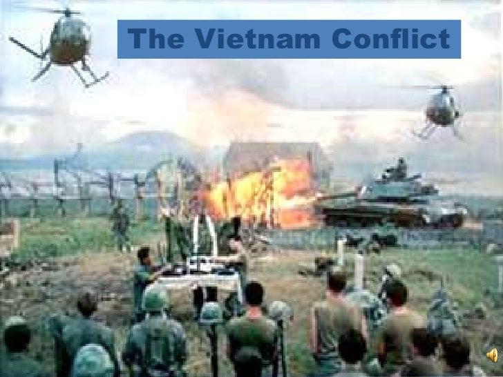 The Vietnam Conflict<br />