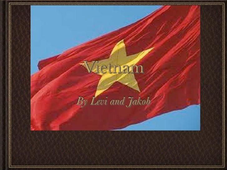 Vietnam By Levi and Jakob