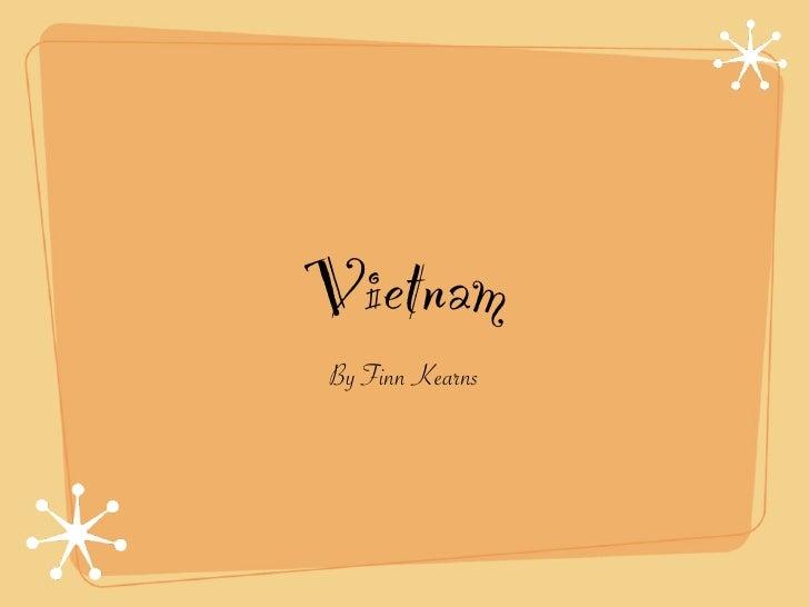 Vietnam By Finn Kearns