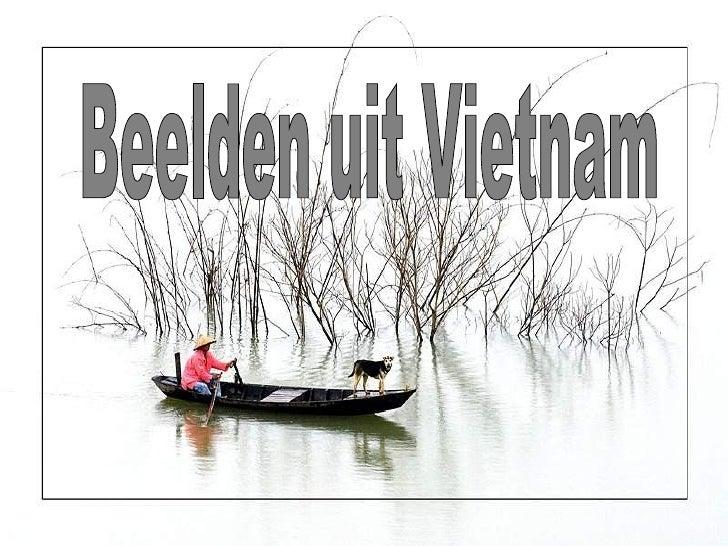 Beelden uit Vietnam