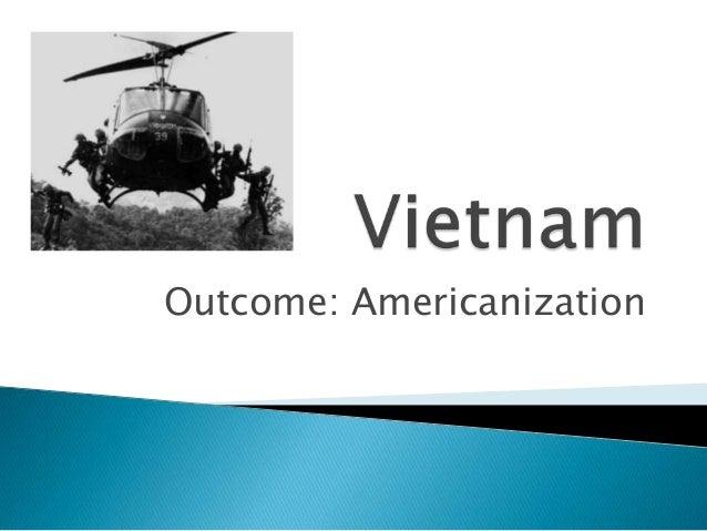 Vietnam Americanization