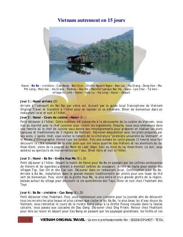 Vietnam autrement en 15 joursHanoi - Ba Be - croisière - Cao Bang - Ban Gioc - Grotte Nguom Ngao - Bao Lac - Ha Giang – Do...