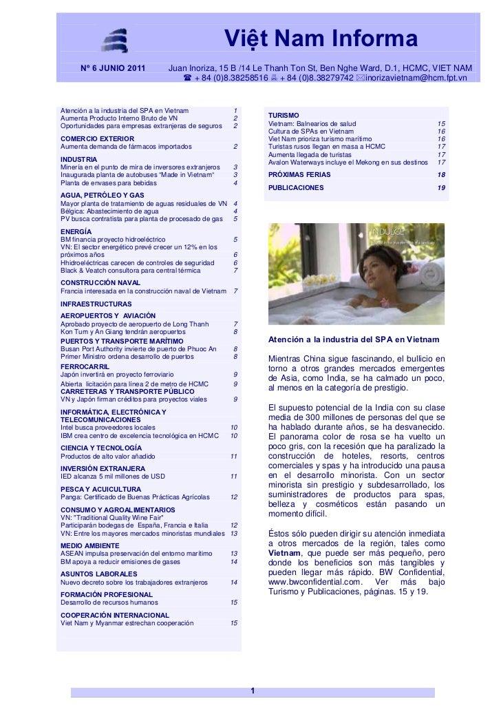 Việt Nam Informa      Nº 6 JUNIO 2011               Juan Inoriza, 15 B /14 Le Thanh Ton St, Ben Nghe Ward, D.1, HCMC, VIET...
