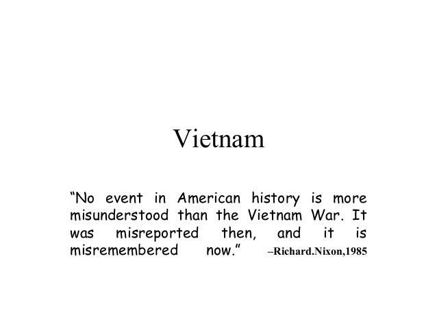 "Vietnam""No event in American history is moremisunderstood than the Vietnam War. Itwas misreported then, and it ismisrememb..."
