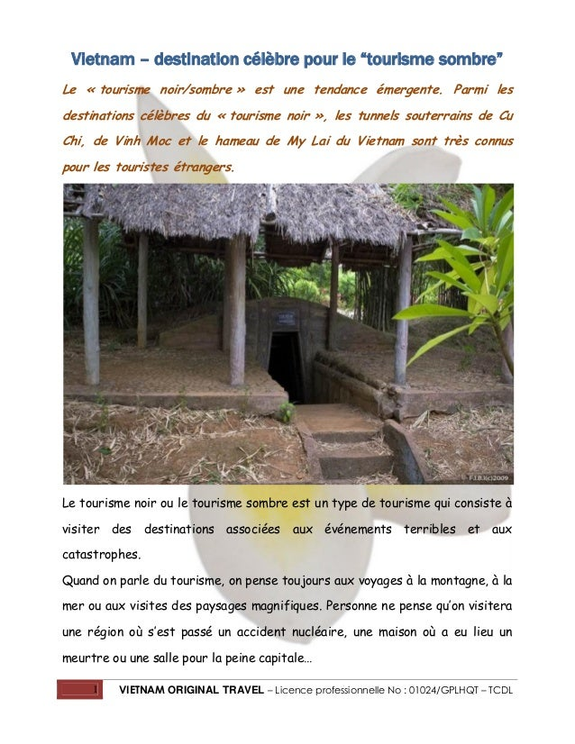 """Vietnam – destination célèbre pour le """"tourisme sombre"""" Le « tourisme noir/sombre » est une tendance émergente. Parmi les ..."""