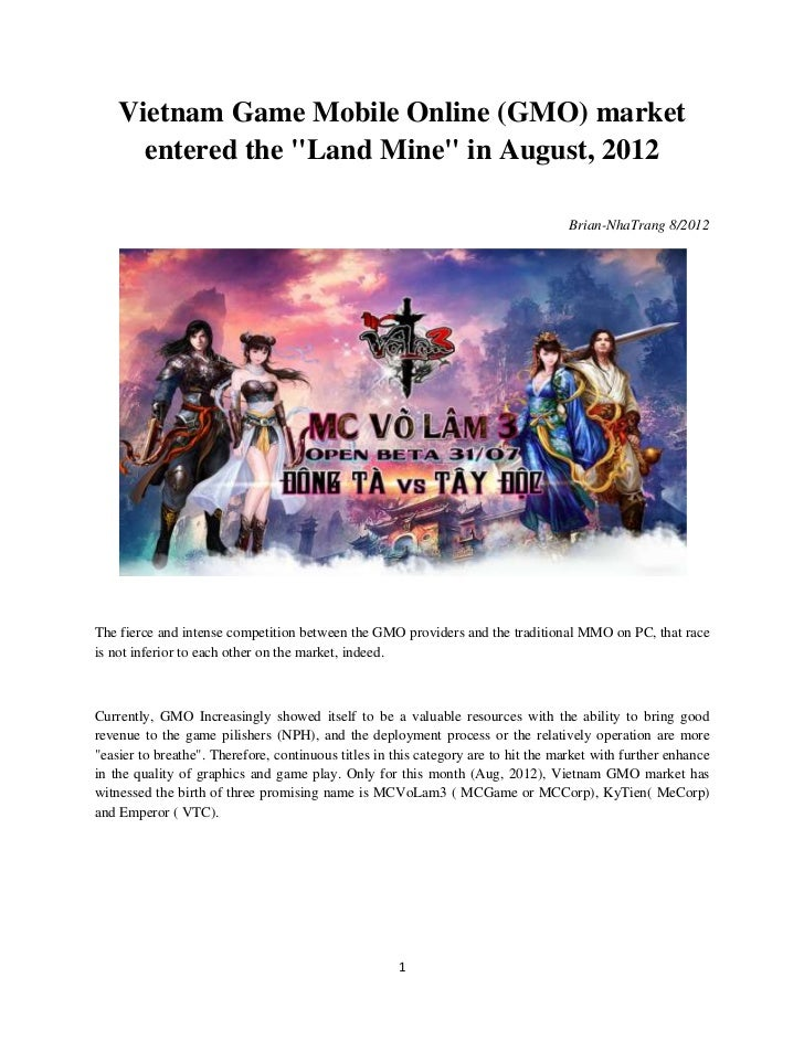 "Vietnam Game Mobile Online (GMO) market      entered the ""Land Mine"" in August, 2012                                      ..."