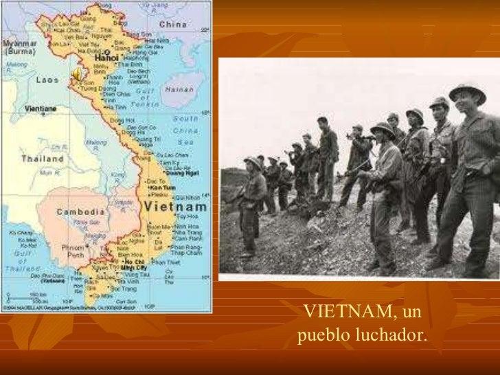 VIETNAM, un pueblo luchador.