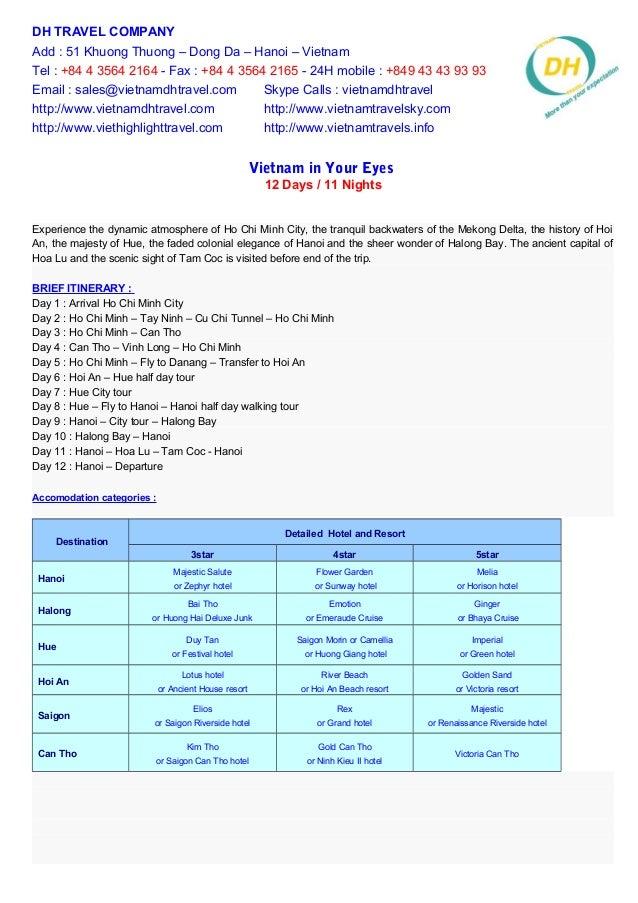 DH TRAVEL COMPANY Add : 51 Khuong Thuong – Dong Da – Hanoi – Vietnam Tel : +84 4 3564 2164 - Fax : +84 4 3564 2165 - 24H m...