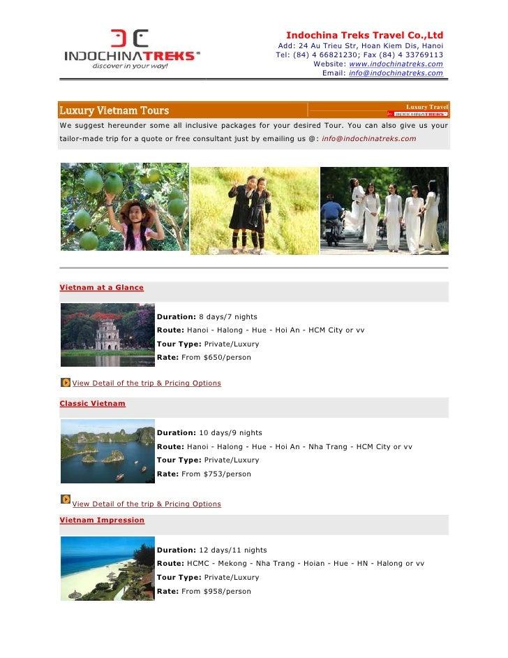 Indochina Treks Travel Co.,Ltd                                                         Add: 24 Au Trieu Str, Hoan Kiem Dis...