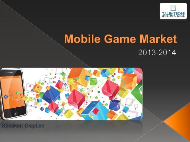 Mobile Game Market Overview